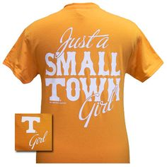 Tennessee Vols Volunteer Just A Small Town Girl Girlie Bright T Shirt | SimplyCuteTees