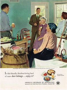 """Paper Ads Beer Belongs... enjoy it A mid-1950s ad from the United States Brewers Foundation promoting America's use of beer in every day life.  """"Welcoming The New Neighbors"""""""