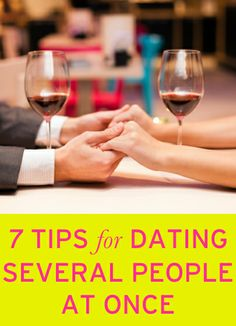 How to date several people at once and not screw it up