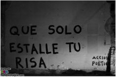 acción poética Old Quotes, Best Quotes, Street Quotes, Love Phrases, Self Reminder, Sweet Words, Photo Quotes, Spanish Quotes, Wallpaper Quotes