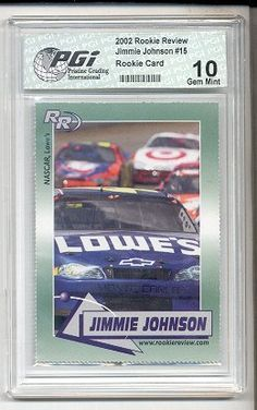 Jimmie Johnson Rookie Review card PGI 10 Jimmy NASCAR by PGI. $9.99. A gorgeous graded rookie card of this fantastic athlete. This card is preserved for the long term in this exceptional graded holder which protects against damaging light, shaking, and other harm. A solid collectible to be put away for the long term or given as the perfect gift.