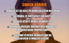 Chuck Norris Chuck Norris, Humor, Humour, Funny Photos, Funny Humor, Comedy, Lifting Humor, Jokes