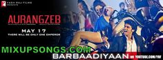 Barbadiyaan-Official-Video-Song-Aurangzeb_Mixupsongs.com
