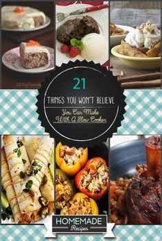 21 Things You Won't Believe You Can Make With A Slow Cooker/ Crock Pot