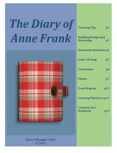 "A mini-unit on ""The Diary of Anne Frank"" including scaffolded notes, discussion starters, graphic organizers, learning objectives, and common core standards. I teach ""The Diary of Anne Frank"" in ELA while students are learning about WWII in Social Studies. The letter students write to Anne at the end of this mini-unit make a beautiful addition to their portfolios! #thediaryofannefranklessonplans #thediaryofannefrankcommoncore #middleschoolELA #teacherspayteachers"
