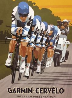 Awesome poster! Garmin-Cervelo
