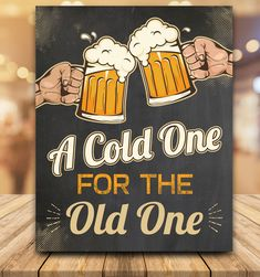 A cold one for the old one, 50th Birthday Party Ideas For Men, Beer Birthday Party, 50th Birthday Party Decorations, 30th Birthday Parties, Dad Birthday, Beer Party Decorations, 40th Birthday Themes, 60th Birthday Gifts, Birthday Wishes Quotes