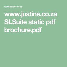 www.justine.co.za SLSuite static pdf brochure.pdf