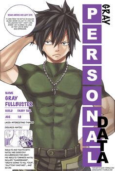 """Gray's personal data from Monthly Fairy Tail Magazine volume 3 """" This issue can be purchased at CDJapan or Amazon Japan. """" What you see is not an exact replica of the original pages, but a re-creation..."""