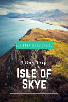 This Travel Plan Will take you around Isle of Skye Best in Just One Day!