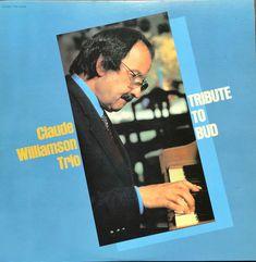 Claude Williamson Trio :  Tribute to Bud