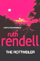 Ruth Rendell's attempt to demystify serial killers in The Rottweiler disappoints Joan Smith