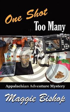 #promocave Books One Shot too Many by Maggie Bishop @maggiebishop CSI wannabe Jemma Chase is back for another thrilling adventure in the latest addition to the Appalachian Adventure Mystery series.