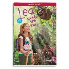 Lea Leads the Way | leaworld | American Girl