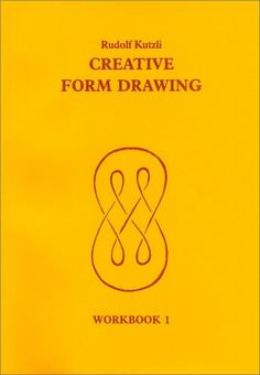 Creative Form Drawing 1: Workbook 1 Learning Resources: Rudolf Steiner Education: Amazon.co.uk: R Kutzli: Books