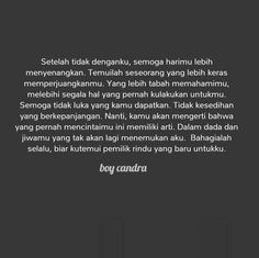 puisi kehidupan life & puisi kehidupan - puisi kehidupan inspirational quotes - puisi kehidupan life - puisi kehidupan remember this - puisi kehidupan wise words - puisi kehidupan so true Rude Quotes, Quotes Rindu, Story Quotes, Text Quotes, Mood Quotes, People Quotes, Cinta Quotes, Wattpad Quotes, Dilema
