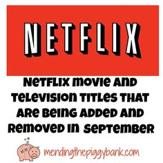 Mending the Piggy Bank | Netflix Movie and Television Titles That Are Being Added and Removed in September 2015