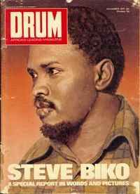 Steve Biko on a 1977 cover of DRUM Magazine as part of a special report into his life and death whilst in police custody.