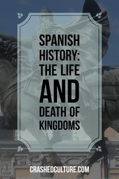 Read about the Moors, Catholics, Visigoths, Romans, and all the drama throughout Spanish history. See how they effect Spain's culture to this day. via @crashedculture