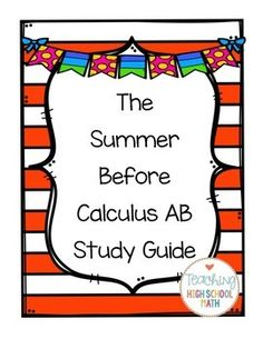 This is a set of over 40 questions that I give to my students the summer before taking Calculus AB.I expect that students will work on this packet at some point over the summer to keep their algebra skills fresh.  I take questions on this packet the first couple of days of school and then I give a quiz.