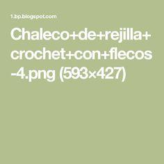 Chaleco+de+rejilla+crochet+con+flecos-4.png (593×427)