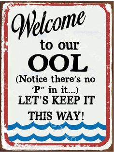 Welcome To Our ool Metal Sign, Guaranteed not to fade for 4 years, even in sun #HBA #Contemporary