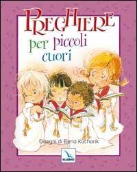 Prezzi e Sconti: #Preghiere per piccoli cuori New  ad Euro 6.50 in #Elledici #Libri