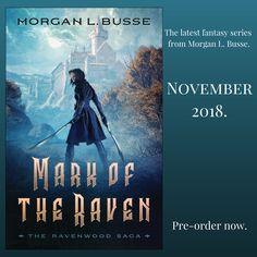 Mark of the Raven, the latest fantasy series from Morgan L. Busse, coming November 2018!