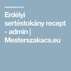 Erdélyi sertéstokány recept - admin | Mesterszakacs.eu