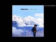 ▶ Chris Bell - I Am the Cosmos - YouTube