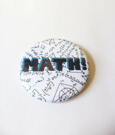 MATH! Pinback Button OR Magnet by MAGICbyAnnaPanda, $3.00 #AdventureTime #math