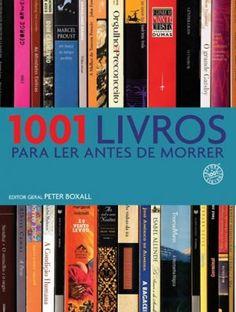 1001 Livros Para Ler Antes de Morrer - Peter Boxall