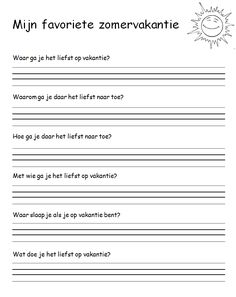 zomervakantie schrijfopdracht New School Year, Back To School, School Hacks, Writing Activities, Creative Writing, Spelling, Teaching, Education, Kids