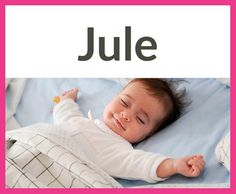 Die schönsten Vornamen mit vier Buchstaben Herkunft: Deutsch, Bedeutung: aus dem Geschlecht der Julier stammend