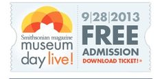 #Free Tickets to Museum Day Live from Smithsonian Magazine