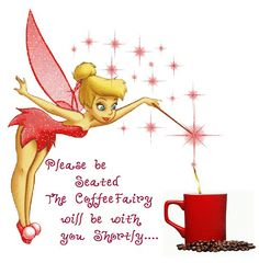 Tinker Bell I'm not, but I guess I'm the coffee fairy at my house. Tinkerbell Quotes, Tinkerbell Pictures, Tinkerbell And Friends, Tinkerbell Disney, Fairy Pictures, Disney Fairies, Tinkerbell Fairies, Angel Pictures, Disney Princess