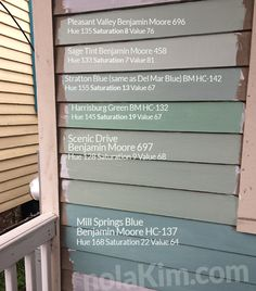The Benjamin Moore blue-green-teal spectrum is sampled on the front of our house: colors are Pleasant Valley, Sage Tint, Stratton Blue, Harrisburg Green, Scenic Drive, Mill Springs Blue all by Benjamin Moore