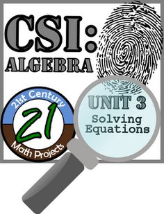 Check out later Century Math Projects -- Engaging Middle & High School Math Projects: CSI: Algebra -- STEM Project -- Unit 3 -- Solving Equations Algebra Activities, Maths Algebra, Math Resources, Math Games, Stem Activities, Math Fractions, Educational Activities, Math Bingo, High School Algebra
