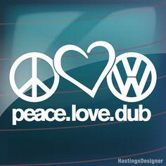 PEACE LOVE DUB Car/Window/Bumper DUB VW GOLF POLO VAG EURO Vinyl Decal Sticker