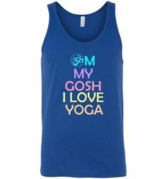 Om My Gosh I Love Yoga Unisex Tank Top