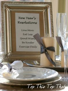idea- frame your resolutions in a pretty frame and place on your table