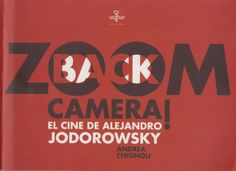 Andrea Chignoli - Zoom back, camera. El cine de Alejandro Jodorowsky [LIBRO]