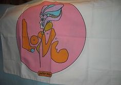 Vtg Peter Max Love Pillow Case 2 sided from the 1960's. Auction starts at $50 BIN $75