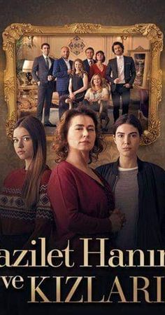 Fazilet Hanım ve Kızları Tv Series 2017, Spanish Men, Alina Boz, Drama, Popular Movies, Love Movie, Blackpink Jisoo, Turkish Actors, Actors & Actresses