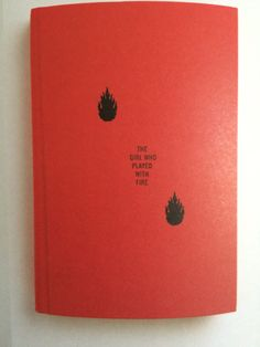 The Girl Who Played With Fire by Stieg Larsson.  Published by Knopf in 2010. Cover art by Peter Mendelsund.