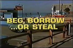 Beg, Borrow or Steal (1973) Three disabled men  get together to pull off a museum robbery.  Mike Connors, Kent McCord, Michael Cole. movie of the week