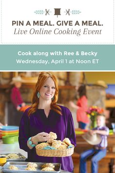 Join our live online cooking event hosted by @Ree Drummond | The Pioneer Woman and help us fight hunger. RSVP here: landolakes.com/livecookingevent. For each recipe pinned the day of the event, we will donate 20 meals to Feeding America.
