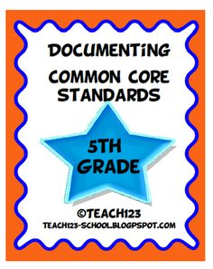Documenting Common Core Standards - Create spreadsheet w/ each standard and room to write when each standard has been addressed/taught