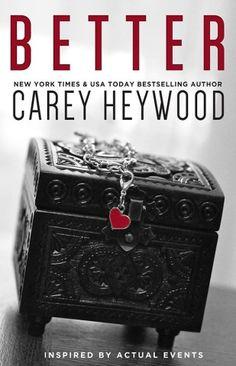 Better - Carey Heywood