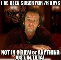 Sober 76 days